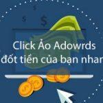 4 tuyệt chiêu loại bỏ click ảo trên quảng cáo Google Adwords